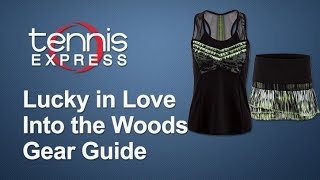 Lucky in Love Into the Woods | Tennis Express