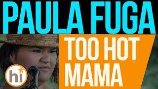 Paula Fuga - Too Hot Mama (HiSessions Live Music Video)