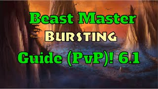 Bursting!! - Beast Master Hunter PvP Guide - Warlords of Dreanor