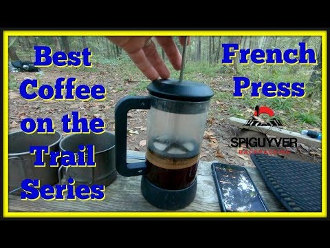 Best Coffee On The Trail Series - French Press
