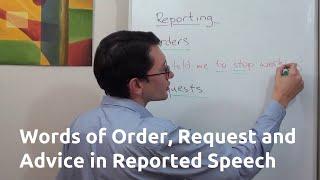 Изменение слов приказания, просьбы и совета в косвенной речи английского языка