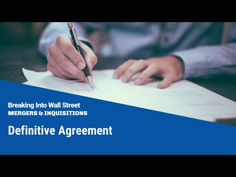 Definitive Agreement - Mergers & Acquisitions
