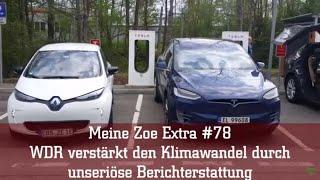 Meine Zoe Extra #78 - WDR verstärkt den Klimawandel durch unseriöse Berichterstattung