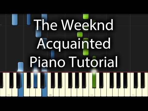 The Weeknd - Acquainted Tutorial (How To Play On Piano)