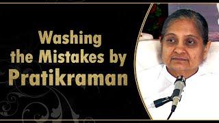 Washing the Mistakes by Pratikraman