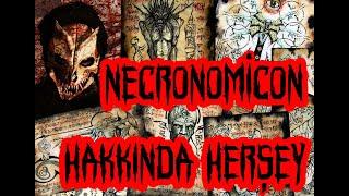 Necronomicon Hakkında Herşey
