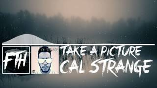 [Trap] Cal Strange - Take a Picture [Free Download]
