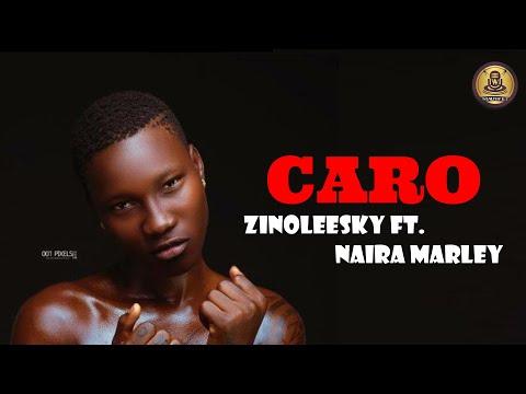 zinoleesky-ft-naira-marley-–-caro-(official-lyrics-video)