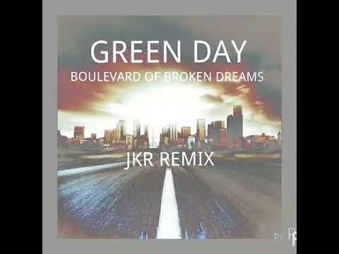 Green Day  Boulevard of Broken Dreams JKR Remix FREE DOWNLOAD IN DESCRIPTION