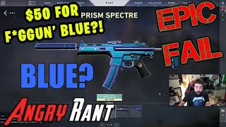 Valorant Charges $50 for BLUE! - Angry Rant + A Channel Update!