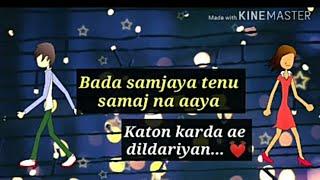 Dildarian amrinder gill lyrics   bara samjhaya full song lyrics whatsapp status mx takatak josh