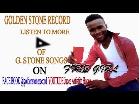 FINE GIRL -  FOW, G.Stone ( Liberian Music 2017)