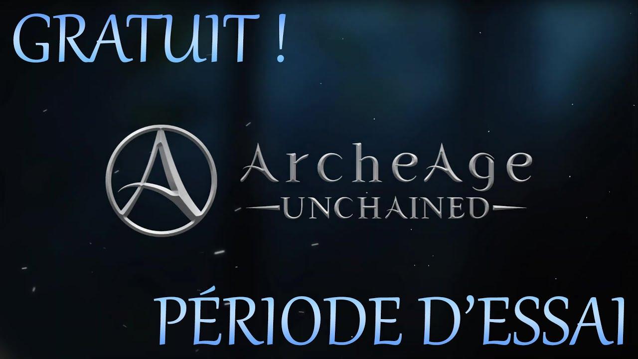 ARCHEAGE UNCHAINED - Essai gratuit !