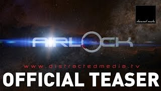 AIRLOCK (2015) - OFFICIAL TEASER TRAILER