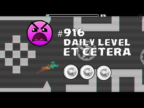 DAILY LEVEL #916 Geometry Dash 2.11 el nivel ET CETERA