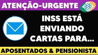 INSS: COMUNICADO IMPORTANTE APOSENTADOS E PENSIONISTAS -GOVERNO ESTÁ ENVIANDO CARTAS PARA...SAIBA