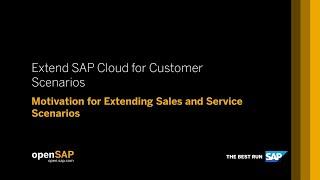 Extending SAP Cloud for Customer with SAP Cloud Platform: openSAP Course