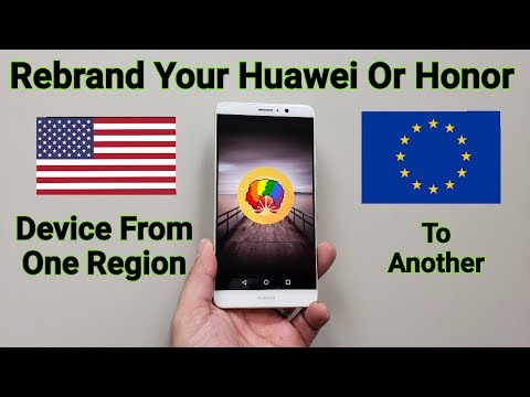 Funkyhuawei Helps You Rebrand Your Honor & Huawei Phones From One Region To Another