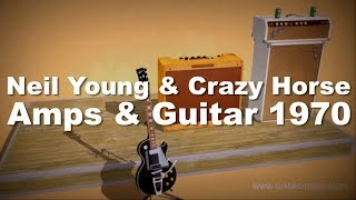 Neil Young & Crazy Horse 1970 Guitar Amps