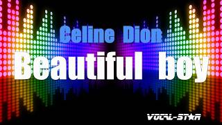 Celine Dion - Beautiful Boy (Karaoke Version) with Lyrics HD Vocal-Star Karaoke