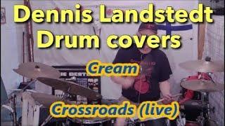Cream, Crossroads (live) Dennis Landstedt Drum Covers