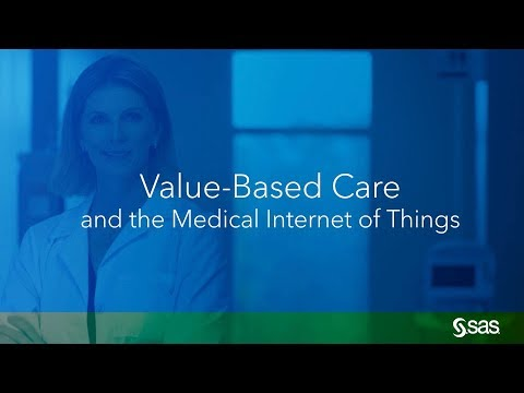 IoT Healthcare | Value-Based Care And The Internet Of Things