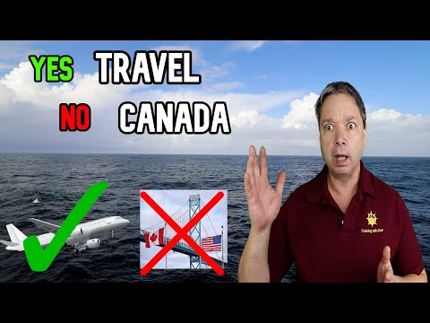 CRUISE NEWS – Yes to More International Travel No To Canada