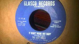 It Wont Work Out Baby ~ The Lost Souls.wmv