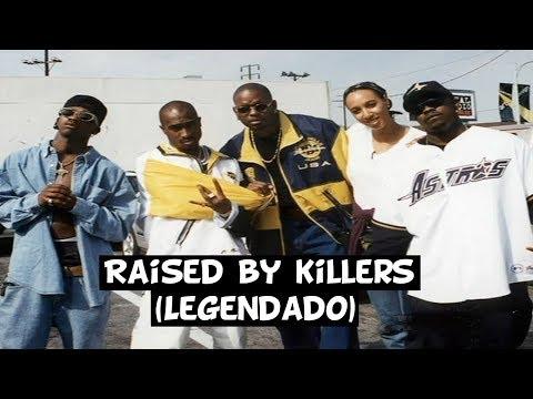 2Pac - Raised By Killers (Remix) (Legendado)