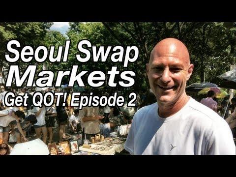 Get QOT! #2: Seoul Swap Markets [GoPro Korea]