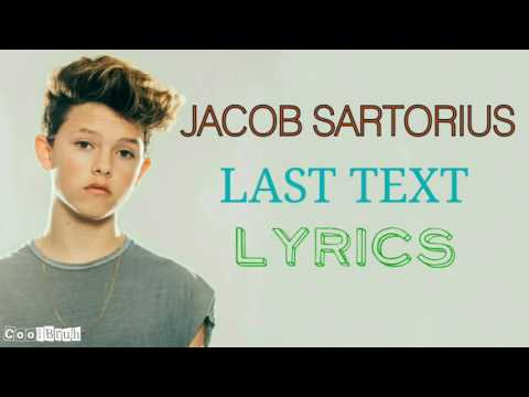 Jacob Sartorius - Last Text [Lyrics]