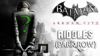 Batman: Arkham City - Park Row Riddles