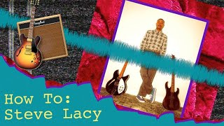 How To: Make a Steve Lacy Song