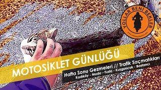Motosiklet Günlüğü // Hafta Sonu Gezmeleri // Kadıköy - Moda - Tuzla - Bahariye - Kuzguncuk