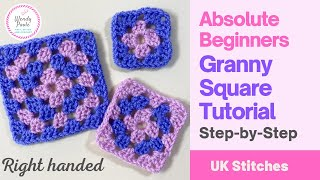 How to Crochet a Granny Square for Absolute Beginners - Step by Step - (Right Handed) - Wendy Poole