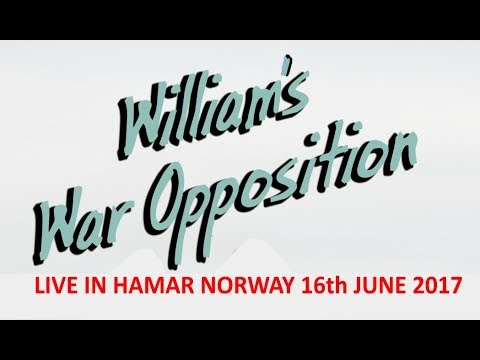 WILLIAMS WAR OPPOSITION live in the rain @ Hamar Norway 16th June 2017