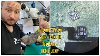 ADVANCED REPAIRS  iPHONE X WITH BOOTLOOP  ERROR 4013  FACEID BROKEN  ICC PRO