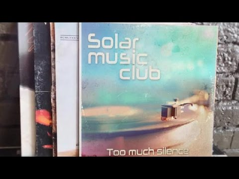 Spot del álbum Too Much Silence, de Solar Music Club