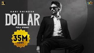 Dollar : Sabi Bhinder (Full Video) Latest Punjabi Song 2020 | New Punjabi Songs | Jatt Life Studios