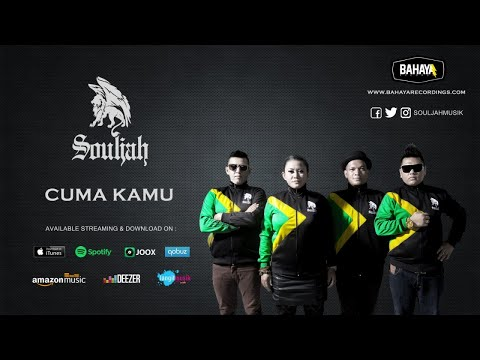 SOULJAH - Cuma Kamu (Official Audio)