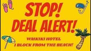 Hawaii vacation Deal Cheap hotel stay in the heart of Waikiki