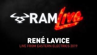 RAMLive - René LaVice - Live from Eastern Electrics 2019