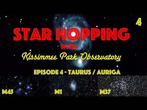 Star Hopping #4 - Find the Pleiades, the Crab Nebula, and M37