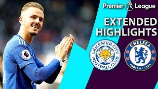 Leicester City v. Chelsea | PREMIER LEAGUE EXTENDED HIGHLIGHTS | 5/12/19 | NBC Sports