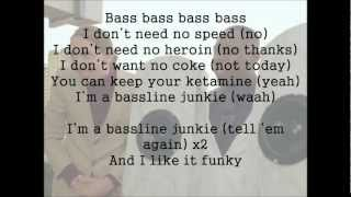 Bassline Junkie Lyrics