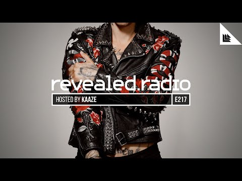 Revealed Radio 217 - KAAZE