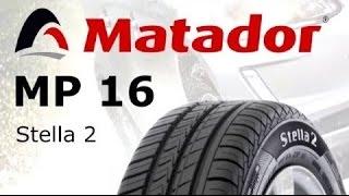 Летние шины Матадор МР 16 Стелла 2 купить в Украине (интернет - магазин шин Бизнес Колесо)