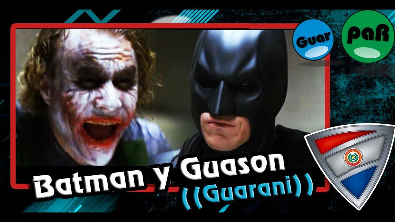 Batman y el Guason | Doblaje en guarani GuarpaR