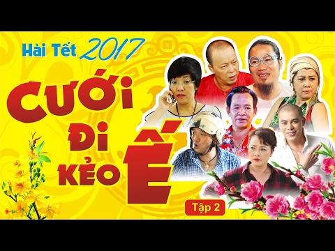 Cưới Đi Kẻo Ế - Tập 2 | Phim Hài Tết 2017 Mới Nhất | Vượng Râu, Chiến Thắng