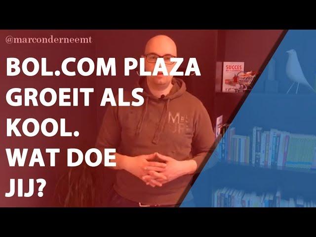 Bol.com Plaza groeit als kool. Wat doe jij?